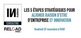 Les 5 étapes stratégiques pour aligner raison d'être d'entreprise et innovation