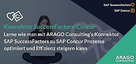 Lerne wie man mit ARAGO Consulting's Konnektor SAPSuccessFactors zu SAP Concur Prozesse optimiert und Effizienz steigern