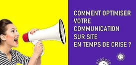 COVID-19 : Comment optimiser votre communication sur site en temps de crise ?