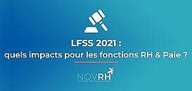 LFSS 2021, évolutions et impacts sur les fonctions RH & Paie