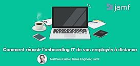 Comment réussir l'onboarding IT de vos employés à distance