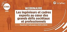 Les ingénieurs et cadres experts au cœur des grands défis sociétaux et professionnels · Webinaire CFDT Cadres/Crefac