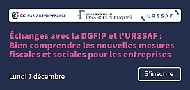 Échanges avec la DGFIP et l'URSSAF : Bien comprendre les nouvelles mesures fiscales et sociales pour les entreprises