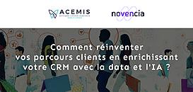 Comment réinventer vos parcours clients en enrichissant votre CRM avec la data et l'IA ?