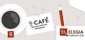 ELEGIA - E-café© du Jeudi 07 janvier 2021