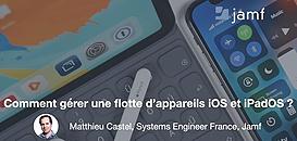 Besoin de gérer et de configurer des iPhone et iPad ?