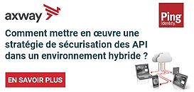 Comment mettre en œuvre une stratégie de sécurisation des API dans un environnement hybride ?