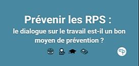 Prévenir les RPS : le dialogue sur le travail est-il un bon moyen de prévention ?