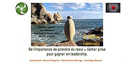 De l'importance de prendre du recul et lâcher prise pour gagner en leadership