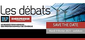 Débat BIP : Energie et crise Covid : quels impacts pour les différentes filières de l'énergie et enjeux 2021