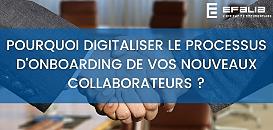 Pourquoi digitaliser le processus d'Onboarding  de vos nouveaux collaborateurs ?