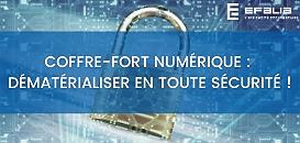 Coffre Fort Numérique : dématérialiser en toute sécurité !