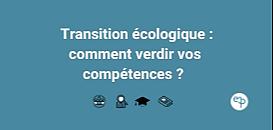 Transition écologique : comment verdir vos compétences ?