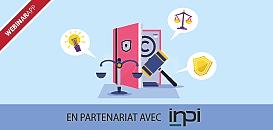 Apprenez à bien protéger votre propriété intellectuelle avec l'INPI