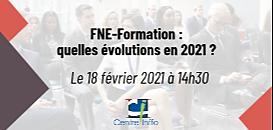 Centre Inffo - FNE-Formation : quelles évolutions en 2021 ?