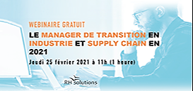 Le Manager de transition en industrie et supply chain en 2021