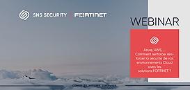 Azure, AWS… Comment Fortinet renforce la sécurité de vos environnements Cloud ?