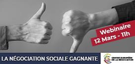 Des négociations sociales gagnantes et respectueuses des intérêts de chacun avec la stratégie des gains mutuels