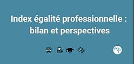 Index égalité professionnelle : bilan et perspectives