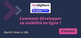 Comment développer sa visibilité en ligne ?
