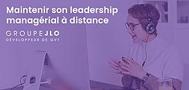 Maintenir son leadership managérial à distance