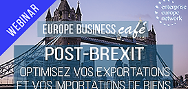 Post-Brexit : Optimisez vos exportations et vos importations de biens
