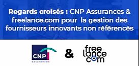 Regards croisés : CNP Assurances x freelance.com pour la gestion des fournisseurs innovants non référencés