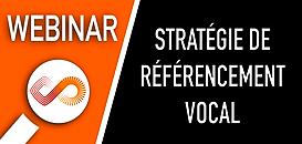 Pourquoi bâtir une stratégie de référencement vocal