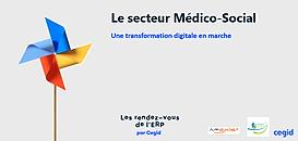ESMS numérique, une transformation digitale nécessaire au service du secteur Médico-Social