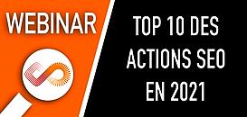 Le TOP 10 des actions SEO à mener en début d'année 2021