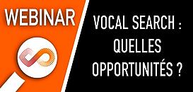 Vocal Search, quelles opportunités et comment s'y mettre