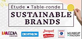 SUSTAINABLE BRANDS : les Français, les marques et le point de vente face à leurs engagements