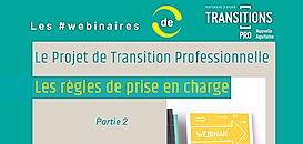 Projet de Transition Professionnelle : tout savoir sur le financement et les règles de prise en charge