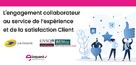 L'engagement collaborateur au service de l'expérience et la satisfaction Client : quelles stratégies à mettre en place?