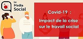 Covid-19 : impact de la crise sur le travail social
