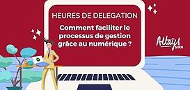 Comment simplifier la gestion de vos heures de délégation à l'ère du numérique ?