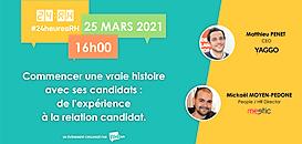 Commencer une vraie histoire avec ses candidats :  De l'expérience à la relation candidat