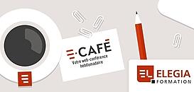 E-café© du jeudi 29 avril 2021