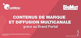 Comment gérer ses contenus de marque et diffuser en multicanal en 2021 grâce au Brand Portal ?