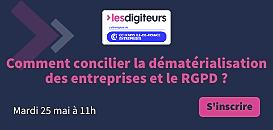 Comment concilier la dématérialisation des entreprises et le RGPD ?