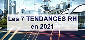 Les 7 tendances RH en 2021