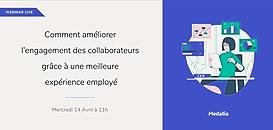 Comment améliorer l'engagement des collaborateurs grâce à une meilleure expérience employé