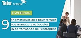 9 thématiques clés pour former vos managers et booster la performance de l'entreprise
