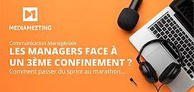 3ème confinement ? Les managers passent du sprint au marathon...