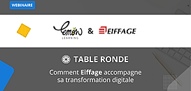 Table ronde : Comment Eiffage accompagne sa transformation digitale