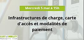 Infrastructures de charge, carte d'accès et modalités de paiement