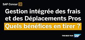 Gestion intégrée des Déplacements et des Frais Professionnels : quels bénéfices ?