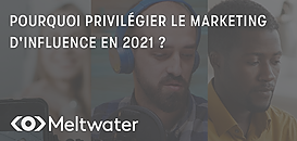 Pourquoi privilégier le marketing d'influence en 2021?