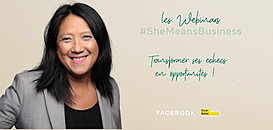 Les Webinars #SheMeansBusiness - Transformer ses échecs en opportunités