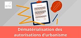 Dématérialisation des autorisations d'urbanisme : quel renouveau avec le programme Démat.ADS ?